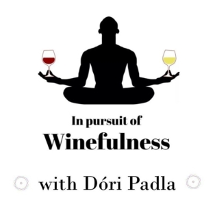 in-pursuit-of-winefulness-with-dori-padla-e1555444202437